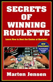 Image of the book cover of the Secrets Of Winning Roulette by Marten Jensen