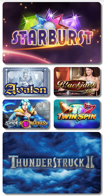 Images of casino games for Starburst, Avalon, Blackjack Live, Spin Sorceress, Twin Spin, and Thunderstruck II