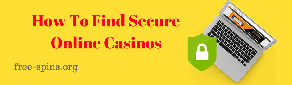 How to find secure online casinos in red text with free-spins.org text and a laptop and lock icon within a green shield on a yellow background