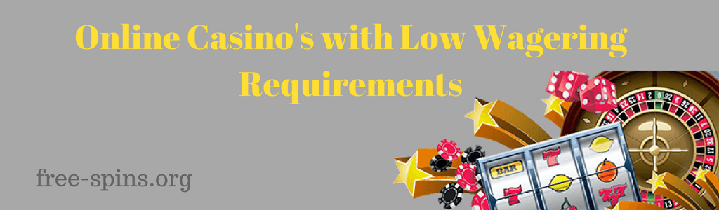 Top picture casino bonuses with low wagering requirements guide