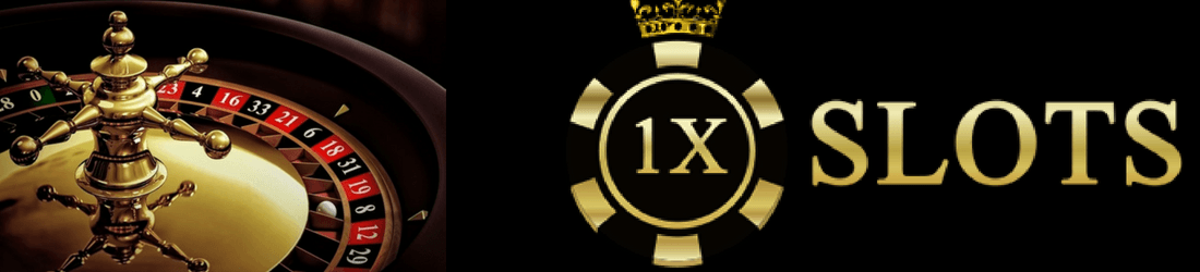 1x Slots text in gold and on a black background with a roulette wheel on the left side