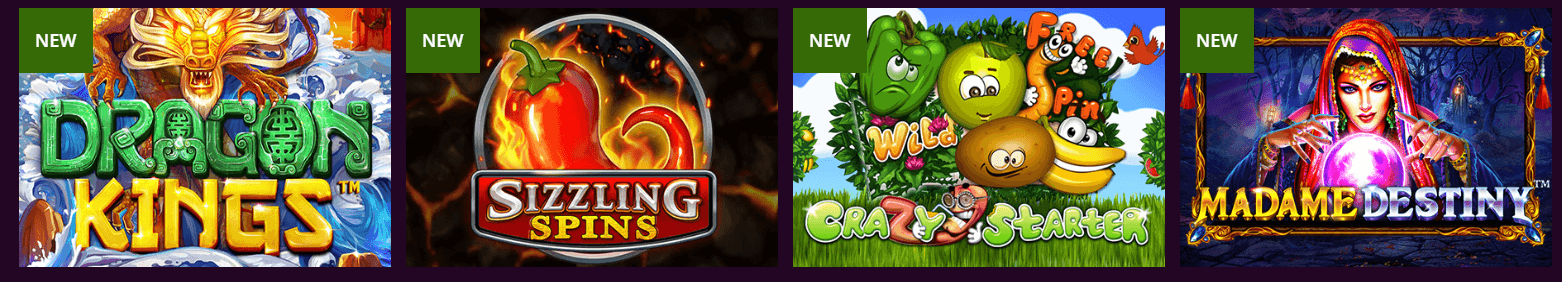 Images of casino games for Dragon Kings, Sizzling Spins, Crazy Starter, and Madame Destiny - all with the text NEW in a green box