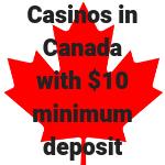 min deposit 10 in canada