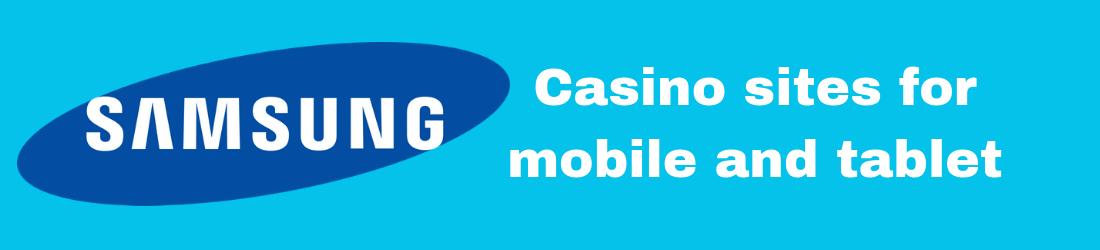 samsung casino sites
