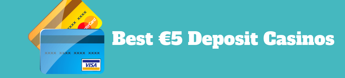 €5 deposit casinos